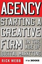 Advertising Age: Agency : Starting a Creative Firm in the Age of Digital...