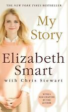 My Story by Elizabeth Smart and Chris Stewart (2015, Paperback)