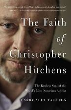 The Last Days of Christopher Hitchens : The Restless Soul of the World's Most...