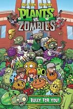 NEW - Plants vs. Zombies Volume 3: Bully For You by Tobin, Paul