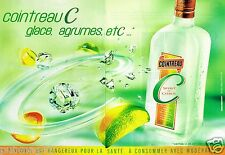 Publicité advertising 2003 (2 pages) Liqueur Cointreau C Spirit or Citrus