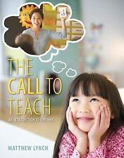 The Call to Teach: An Introduction to Teaching, Enhanced Pearson eText with Loos