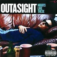 Nights Like These - Outasight - CD New Sealed