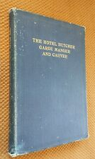 The Hotel Butcher Garde Manger and Carver 1916 HC 1st Ed. Frank Rivers RARE VTG