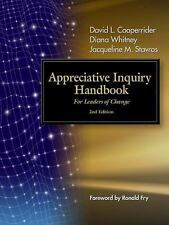 Appreciative Inquiry Handbook : For Leaders of Change by Jacqueline M....