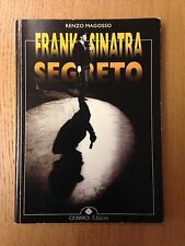 RENZO MAGOSSO - FRANCK SINATRA SEGRETO LIBRO PIZZA CONNECTION MAFIA