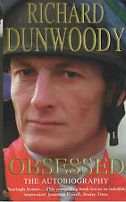 Richard Dunwoody Obsessed: The Autobiography Very Good Book