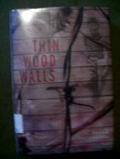 Thin Wood Walls by David Patneaude (2004, Hardcover)