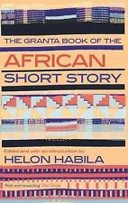 The Granta Book of the African Short Story by Helon Habila (2013, Paperback)