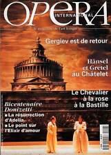 """OPERA INTERNATIONAL #218 """"Gergiev,Hänsel et Gretel,Donizetti"""" (revue)"""