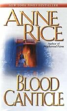 Blood Canticle 10 by Anne Rice (2004, Paperback)