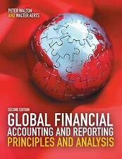 Global Financial Accounting and Reporting: Principles and Analysis by Walter Ae…