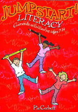 Jumpstart! Literacy: Games and Activities for Ages 7-14 by Pie Corbett...
