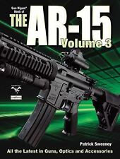 Book of the AR-15 Volume 3 -Colt-H&K-CMMG-by Patrick Sweeney-BRAND NEW!!!