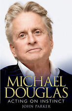 Michael Douglas: Acting on Instinct, Parker, John