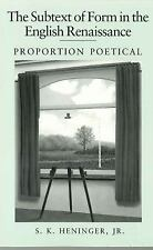 The Subtext of Form in the English Renaissance: Proportion Poetical-ExLibrary