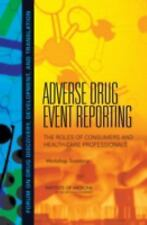 Adverse Drug Event Reporting: The Roles of Consumers and Health-Care P-ExLibrary
