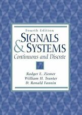 Signals and Systems : Continuous and Discrete by Rodger E. Ziemer, 4ed
