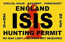 ISIS TERRORIST ENGLAND COUNTRY HUNTING PERMIT VINYL DECAL DECALS STICKER