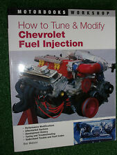 How to Tune & Modify Chevrolet Fuel Injection MOTORBOOK WORKSHOP MANUAL 80-90's