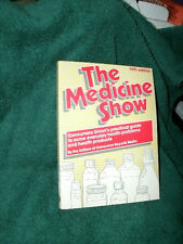 THE MEDICINE SHOW FIFTH ED by THE EDITORS CONSUMER REPORTS BOOKS 1983 UPDATED PB
