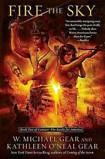 Fire the Sky Bk. 2 : The Battle for America by W. Michael Gear and Kathleen O'Ne