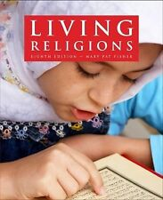 Living Religions by Fisher and Joseph Alan Adler (2010, Paperback) 8TH Edition