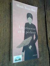 La princesse et le pêcheur / Minh Tran Huy