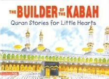 Qur'an Stories for Little Hearts - The Builder Of The Kabah