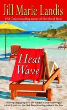 Heat Wave: A Novel Landis, Jill Marie Mass Market Paperback