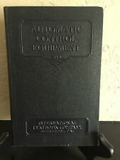 Vintage 1931 ~ INTERNATIONAL TEXTBOOK CO - AUTOMATIC CONTROL EQUIPMENT