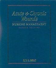 Acute & Chronic Wounds: Nursing Management Second Edition