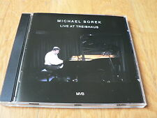 Michael Borek - Live at Treibhaus - CD MVB Records 2013