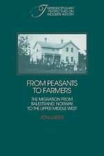From Peasants to Farmers: The Migration from Balestrand, Norway, to the Upper Mi