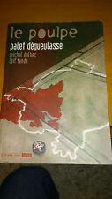 Le Poulpe, tome 12 : Palet dégueulasse - Dolbec & Tande (BD)