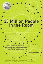 33 Million People in the Room: How to Create, Influence, and Run a Successful Bu