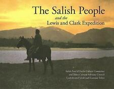 The Salish People and the Lewis and Clark Expedition Confederated Salish and Koo