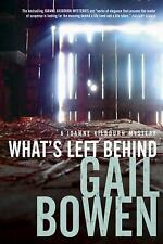 What's Left Behind by Gail Bowen (2016, Hardcover)