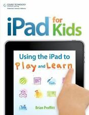 iPad for Kids: Using the iPad to Play and Learn-ExLibrary