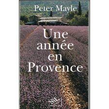 Une Année en Provence de Peter MAYLE Petit village du LUBERON et  les gens du cr