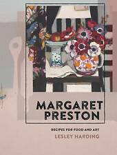 Margaret Preston: Recipes for Food and Art by Lesley Harding 2016