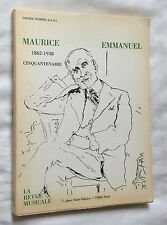 1988 Revue Musicale n°410-411  MAURICE EMMANUEL 1862-1938 bel exemplaire