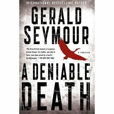 Gerald Seymour - Deniable Death (2013) - Used - Trade Cloth (Hardcover)