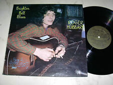 ROGER HUBBARD Brighton Bell Blues *ULTRARARE ORIGINAL LP BLUE GOOSE LABEL*