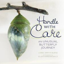 Handle With Care: An Unusual Butterfly Journey (Nonfiction - Grades Pr-ExLibrary