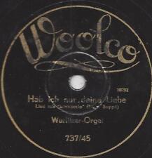 Woolco Schellack von 1930 Wurlitzer Orgel : Ich bin nur ein armer Wandergesell