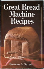 Great Bread Machine Recipes - Cookbook