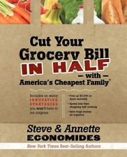Cut Your Grocery Bill in Half with America's Cheapest Family : Includes So...
