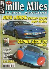 MILLE MILES 67 ALPINE A220 V8 3L ALPINE A610 LARGE MOTEUR V6 A310 JEAN GALTIER