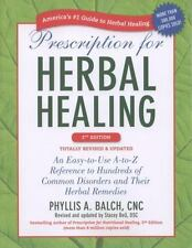 Prescription for Herbal Healing, 2nd Edition: An Easy-to-Use A-to-Z Reference